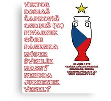 Czechoslovakia Euro 1976 Winners Canvas Print