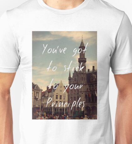 Stick to Your Principles Unisex T-Shirt