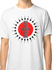 Keep The Southern Blues Alive Classic T-Shirt