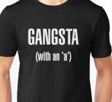Gangsta With An 'a' (Piper) Unisex T-Shirt
