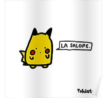 "Pika ""La Sal****"" Poster"