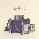 Say Cheese by Maren Misner