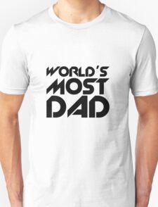 World's most dad Unisex T-Shirt