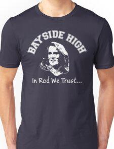 In Rod We Trust... Unisex T-Shirt