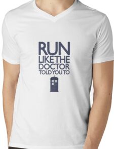 Run like the Doctor told you to - Doctor Who Mens V-Neck T-Shirt