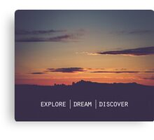 Explore Dream Discover Canvas Print