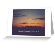 Explore Dream Discover Greeting Card