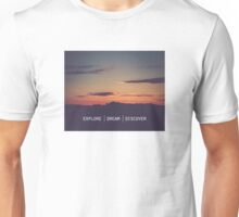 Explore Dream Discover Unisex T-Shirt