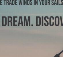 Explore Dream Discover Sticker