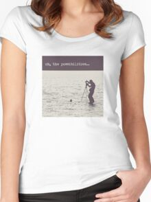 Oh the Possibilities... Women's Fitted Scoop T-Shirt