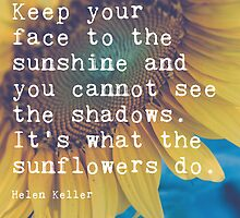 Keep Your Face to the Sunshine by Maren Misner