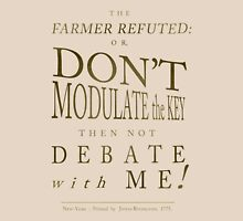 Farmer Refuted Unisex T-Shirt