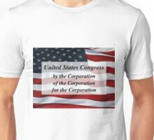 Congress: of, by, and for the Corporation Tee Unisex T-Shirt