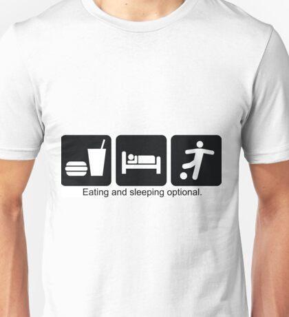 Eating and Sleeping. Unisex T-Shirt