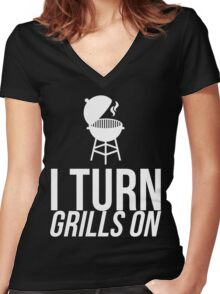 I TURN GRILLS ON Women's Fitted V-Neck T-Shirt