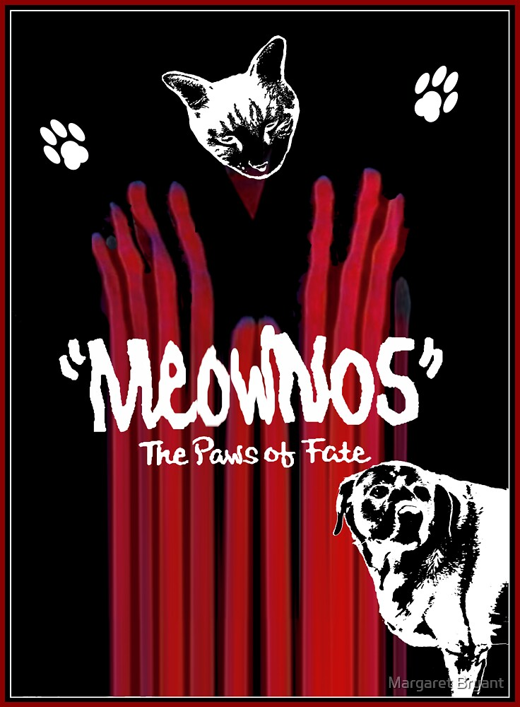 """Meownos"" The Paws of Fate by Margaret Bryant"