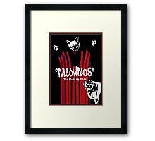 """Meownos"" The Paws of Fate Framed Print"