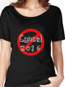 Cancel 2016 Women's Relaxed Fit T-Shirt