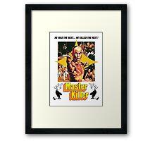Master Killer Framed Print