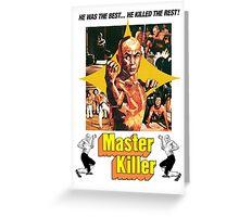Master Killer Greeting Card