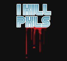 I KILL PXLS (Bloody Black) Unisex T-Shirt