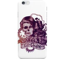 'Till death - drawing. iPhone Case/Skin