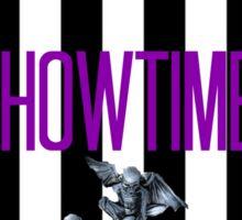 It's Showtime Sticker