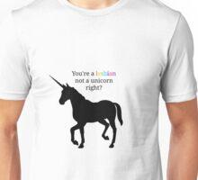 unicorn or lesbian Unisex T-Shirt