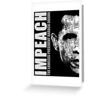 Impeach The Lawless President Greeting Card