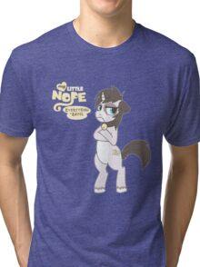 My Little NOPE Tri-blend T-Shirt