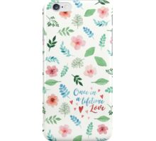 Once in a lifetime love iPhone Case/Skin