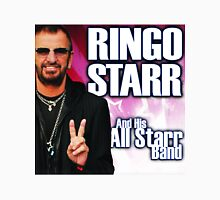 And His All Star Band - Ringo star Unisex T-Shirt