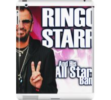 And His All Star Band - Ringo star iPad Case/Skin