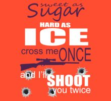Sweet as Sugar, Hard as ice by Jeff Newell