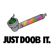 Just Doob It Photographic Print