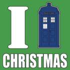 I TARDIS Christmas by Dumpsterwear