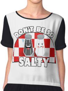 Don't Be So Salty! Chiffon Top