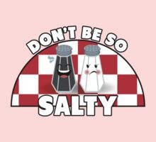 Don't Be So Salty! One Piece - Short Sleeve