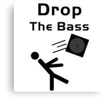 Drop the Bass...Literally Canvas Print