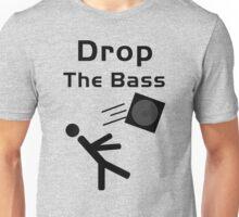 Drop the Bass...Literally Unisex T-Shirt