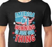 America #1 Winning Is Just Our Thing Patriotic T-Shirt Unisex T-Shirt