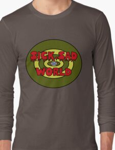 sick sad world Long Sleeve T-Shirt