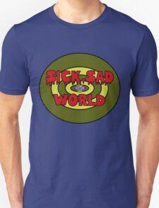 sick sad world Unisex T-Shirt
