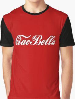 Ciao bella!  Graphic T-Shirt