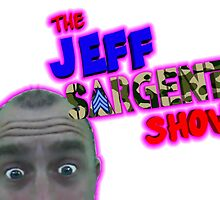 THE JEFF SARGENT SHOW by dgstudio