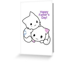 Father's Day Kitten  Greeting Card