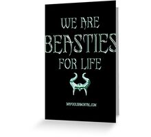 We are Besties for Life by Topher Adam Greeting Card