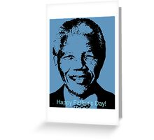 Father's Day - Nelson Mandela  Greeting Card