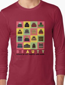 Beauty Comes in All Shapes and Sizes Long Sleeve T-Shirt