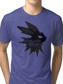 Thunder Is Coming Tri-blend T-Shirt